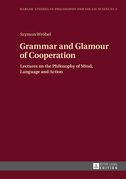 Grammar and Glamour of Cooperation