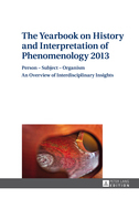 The Yearbook on History and Interpretation of Phenomenology 2013