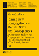 Joining New Congregations – Motives, Ways and Consequences
