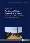 Politics and Slum Upgrading in Kenya