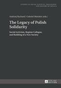 The Legacy of Polish Solidarity