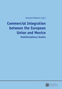 Commercial Integration between the European Union and Mexico
