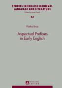 Aspectual Prefixes in Early English