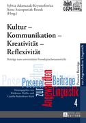Kultur – Kommunikation – Kreativitaet – Reflexivitaet