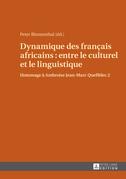 Dynamique des fran?ais africains : entre le culturel et le linguistique