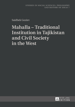 Mahalla – Traditional Institution in Tajikistan and Civil Society in the West