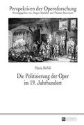 Die Politisierung der Oper im 19. Jahrhundert