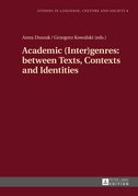 Academic (Inter)genres: between Texts, Contexts and Identities