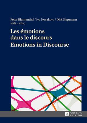 Les émotions dans le discours- Emotions in Discourse