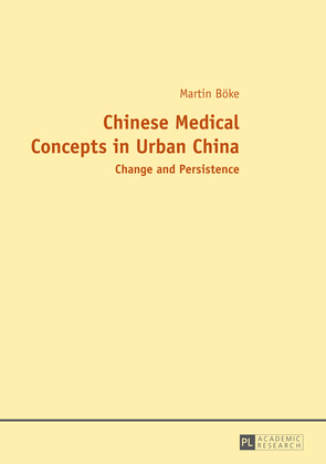 Chinese Medical Concepts in Urban China