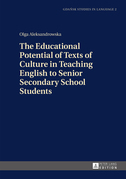 The Educational Potential of Texts of Culture in Teaching English to Senior Secondary School Students