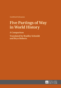 Five Partings of Way in World History