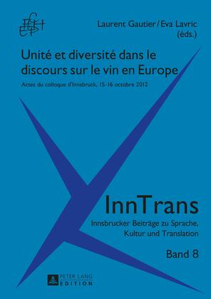 Unité et diversité dans le discours sur le vin en Europe