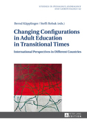 Changing Configurations in Adult Education in Transitional Times