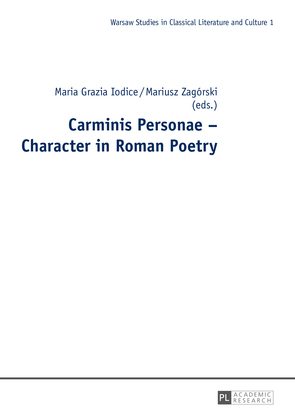 Carminis Personae – Character in Roman Poetry