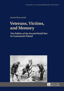 Veterans, Victims, and Memory
