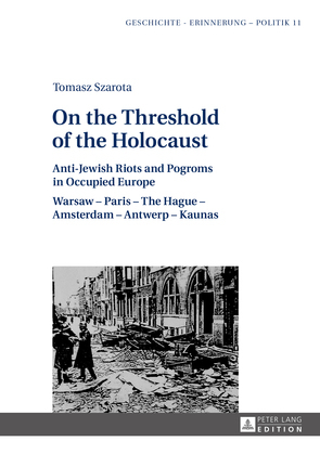 On the Threshold of the Holocaust