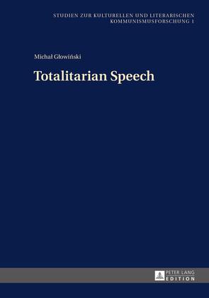 Totalitarian Speech