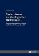 Modernismus als theologischer Historismus