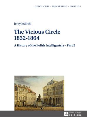 The Vicious Circle 1832–1864