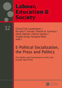 E-Political Socialization, the Press and Politics