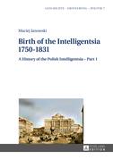 Birth of the Intelligentsia – 1750–1831