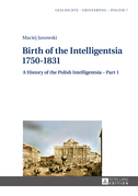 Birth of the Intelligentsia – 1750–1831