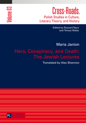 Hero, Conspiracy, and Death: The Jewish Lectures