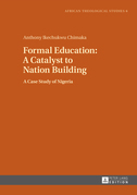 Formal Education: A Catalyst to Nation Building