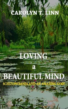 LOVING A BEAUTIFUL MIND
