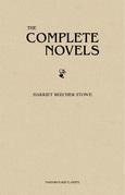 Harriet Beecher Stowe: The Complete Novels