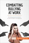 Combatting Bullying at Work