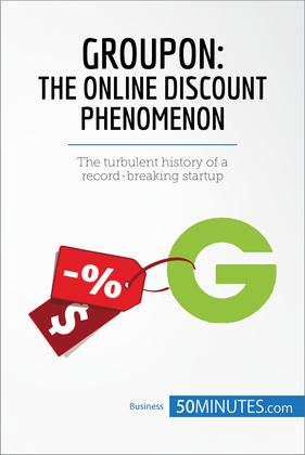 Groupon, The Online Discount Phenomenon