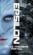 Epsilon 6 - Le treizième portail