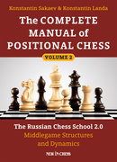 The Complete Manual of Positional Chess- Volume 2