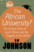 Tafelberg Short: The African University?: The critical case of South Africa and the tragedy at the UKZN