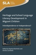 Heritage and School Language Literacy Development in Migrant Children
