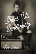Treat Us Generously