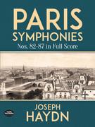 Paris Symphonies Nos. 82-87 in Full Score