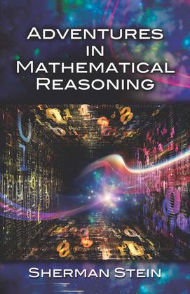 Adventures in Mathematical Reasoning