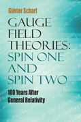 Gauge Field Theories: Spin One and Spin Two