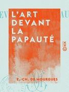 L'Art devant la papauté