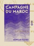 Campagne du Maroc - Tanger, Isly, Mogador (1844)