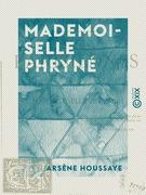 Mademoiselle Phryné - Les Parisiennes