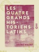 Les Quatre Grands historiens latins