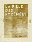 La Fille des Pyrénées - Tome III