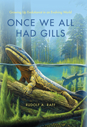 Once We All Had Gills: Growing Up Evolutionist in an Evolving World
