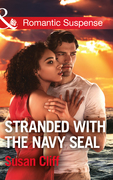 Stranded With The Navy Seal (Mills & Boon Romantic Suspense)