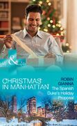 The Spanish Duke's Holiday Proposal (Mills & Boon Medical) (Christmas in Manhattan, Book 3)