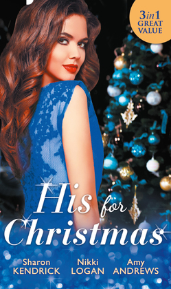 His For Christmas: Christmas in Da Conti's Bed / His Until Midnight / The Most Expensive Night of Her Life (Mills & Boon M&B)